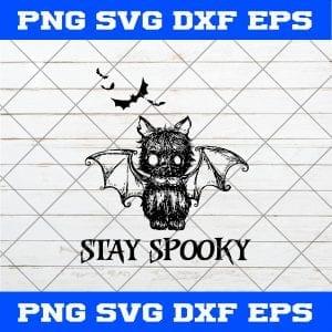 Bat Stay Spooky SVG, Stay Spooky SVG, Bat SVG, Cat Bat, Ugly Bat SVG