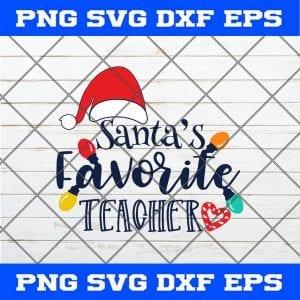 Santa's Favorite Teacher Christmas SVG PNG EPS DXF Cricut silhouette cameo svg