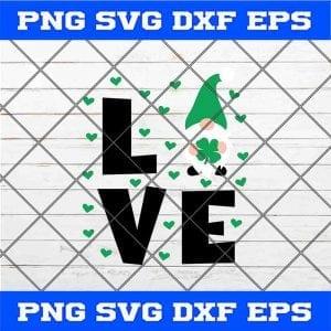Love with Gnomes St Patrick day Svg, Funny Leprechaun Svg, Gnomies Teacher, Kids Svg, Valentines Shirt Svg Cut Files for Cricut