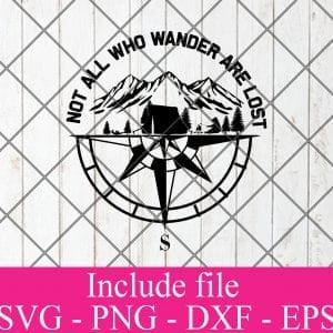 Not All Who Wander Are Lost Camping SVG PNG EPS DXF – Bear Camping Svg Cricut File Cutting File Silhouette Art