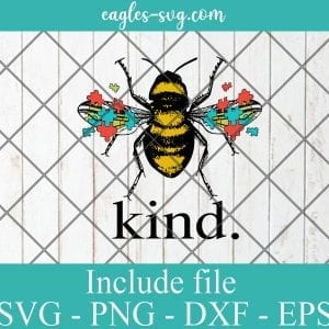 Autism Awareness Bee Kind Puzzle SVG PNG EPS DXF Cricut Cameo File Silhouette Art - Puzzle Svg, Awareness Svg, Autism Svg