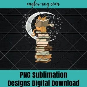 Kittens Cats tea and books gift reading by moonlight Png Sublimation , Reader Png , Teacher Png , T-shirt design sublimation design