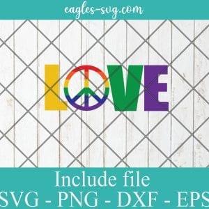 LGBT Pride love peace Svg, Gay Pride Svg, Lesbian pride Svg – SVG PNG EPS DXF Cricut Cameo File Silhouette Art