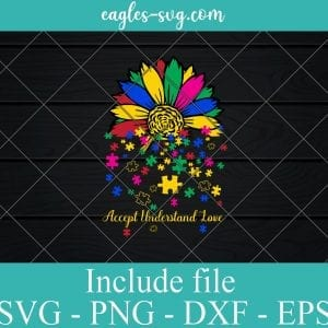 Accept Understand Love SVG PNG EPS DXF Cricut Cameo File Silhouette Art - Sunflower Lover Autism Svg, Autism Awareness Svg, Puzzle Svg, Awareness Svg