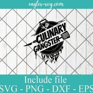 Culinary Gangster SVG PNG DXF EPS Cricut Silhouette