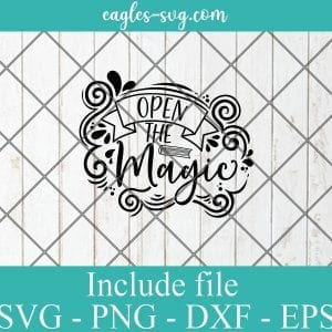 Open the magic svg, reading gift, book quotes svg cricut file silhouette