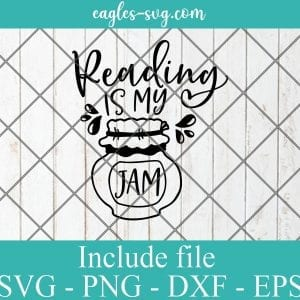 Reading is my jam svg, reading gift, book quotes svg cricut file silhouette