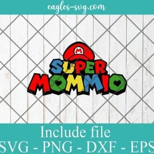 Super Mommio Svg, Super Mommy, Mother's day svg, Super Mario Style