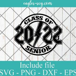 2022 Senior Graduate SVG for Silhouette or Cricut, ACDC 2022 Senior Svg, Rock n Roll inspired 2022 Senior SVG
