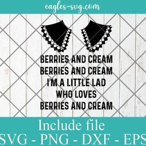Berries and Cream Svg, I'm a little lad who loves berries &Creama Svg Png Cricut Silhouette