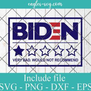 Biden Would Not Recommend One Star SVG Png Ai Cricut, Anti Biden Svg
