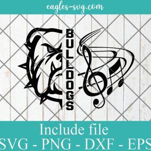 Bulldogs Music Band SVG, Bulldog Marching Band, Music Note, Cut File, svg png Silhouette Cameo Cricut