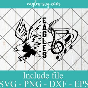 Eagles Music Band SVG, Eagles Marching Band, Music Note, Cut File, svg png Silhouette Cameo Cricut