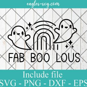 Fab Boo Lous Halloween Svg, Fall Svg, Ghost svg, Halloween shirt gift idea for girl svg, png, Ai files for cricut