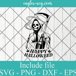Happy Halloween weed SVG Smoking Grim Reaper SVG Stoner Halloween Cricut Silhouette Clipart Vector Png Ai