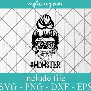 Messy Bun Skull Momster SVG Halloween SVG Funny Mom SVG PNG AI Cricut Silhouette