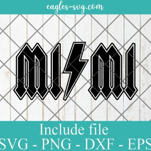 Rock n Roll inspired MiMi SVG, ACDC SVG for Silhouette ,Grandmother svg or png for Sublimation