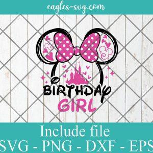 Birthday Girl Minnie Svg, Disney Birthday princess Svg for cricut
