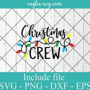 Christmas Crew Svg, Christmas Lights Svg, Kids Funny Christmas Svg Files for Cricut, Png