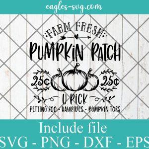 Farm Fresh Pumpkins Patch Svg, Farmhouse Fall Decor, Fall Sign Svg Png, Cricut, Silhouette Cut Files