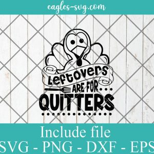 Leftovers are for Quitters svg, Kids fall svg, fall svg, funny fall Svg Files for Cricut, Png