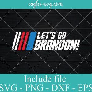 Let's Go Brandon SVG Png Digital files For Cricut