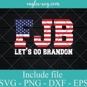 Let's Go Brandon Conservative Anti Liberal US Flag Svg for cricut, Png
