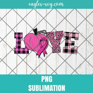 Love Breast Cancer Awareness png, Cure Love png, Sublimation Designs Pink Ribbon, Pink Pumpkin Png