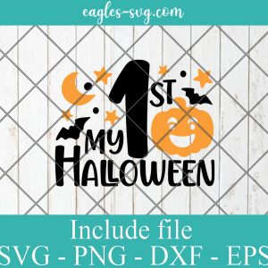 My 1st Halloween svg, My First Halloween svg, Kids Halloween svg, png cut file for Silhouette Cameo