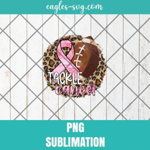 Tackle cancer PNG Sublimation design, Breast cancer awareness PNG, Pink ribbon, Leopard print, Football ball png
